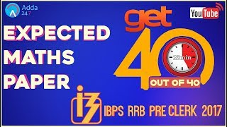 Expected Maths Paper Of IBPS RRB CLERK PRE 2017 | Maths |  Online Coaching for SBI IBPS Bank PO 2017 Video