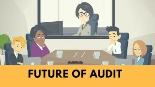 Future of Audit - Technologies that will change the future of the Audit
