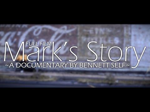 Mark's Story - A Film On Addiction - Directed by Bennett Self (FULL FILM)