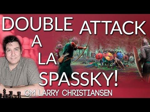 Double Attack ⚔ a la Spassky - GM Larry Christiansen [ ICC ]