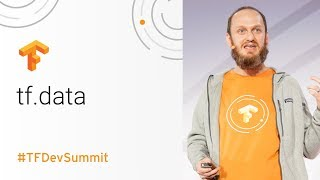 Video tf.data: Fast, flexible, and easy-to-use input pipelines (TensorFlow Dev Summit 2018) download MP3, 3GP, MP4, WEBM, AVI, FLV Juni 2018