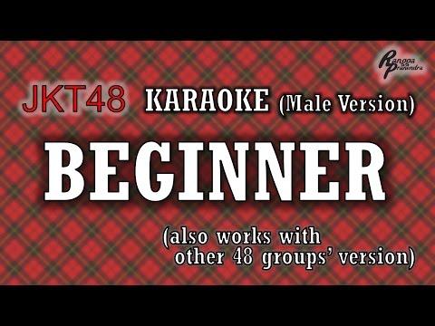 JKT48 - Beginner KARAOKE (Male Version)