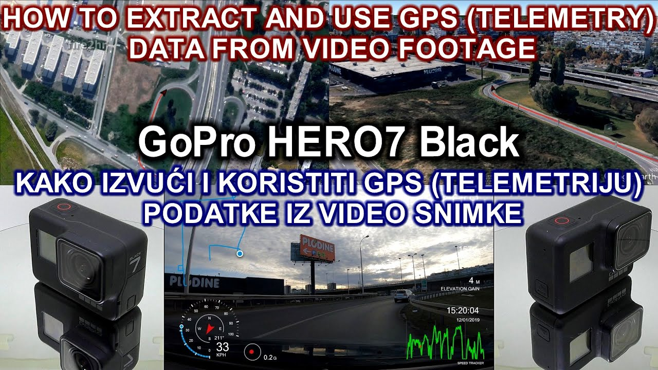 How to extract and use GPS (telemetry) data from GoPro HERO7 Black video  footage
