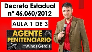Decreto Estadual nº 46.060/2012 - Aula 1 de 3 - Agente Penitenciário MG
