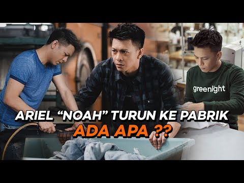 "ARIEL ""NOAH"" KE PABRIK BAJU & BELAJAR JAHIT"