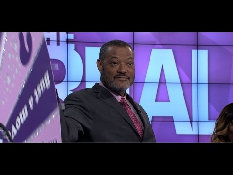 'The Real' – Laurence Fishburne