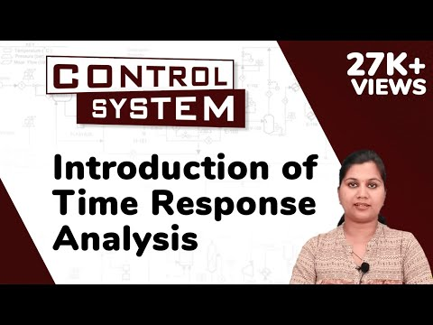 Introduction of Time Response Analysis - Time Response Analysis - Control Systems | Ekeeda.com