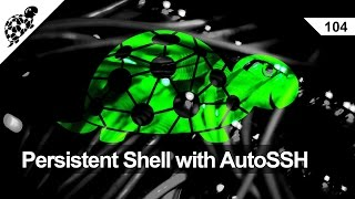 LAN Turtle 104 - Persistent Shell Access with AutoSSH