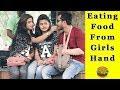 Eating Food From Girls Hand Prank    Prank In India 2019    Funday Pranks