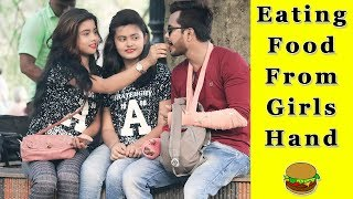 Eating Food From Girls Hand Prank || Prank In India 2019 || Funday Pranks