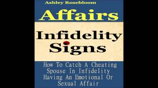 Affairs-What Are The Signs Of Infidelity