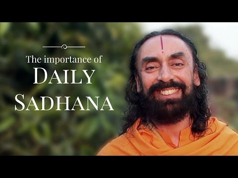 The Importance of Daily Sadhana - by Swami Mukundananda