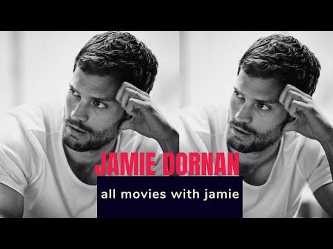 ACTOR JAMIE DORNAN ALL movies with Jamie ALL the ROLES of Jamie Dornan