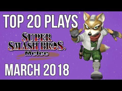 Top 20 SSBM Plays of March 2018 - Super Smash Bros. Melee
