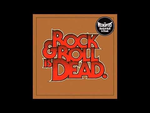 The hellacopters - Rock and Roll is Dead (2005)