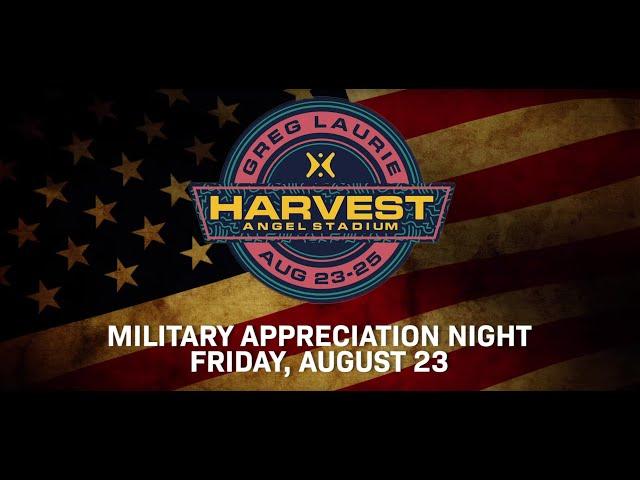 Military Appreciation Night | 2019 SoCal Harvest
