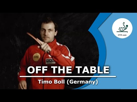 Off the Table - Timo Boll