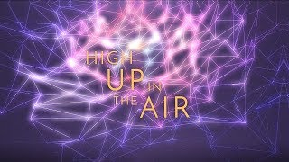 GALDERIA - High Up In the Air (Lyric Video)
