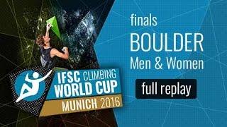 IFSC Climbing World Cup Munich 2016 - Bouldering - Finals - Men/Women