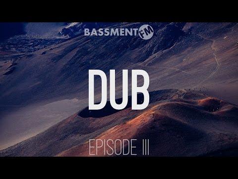 Dub III - Bassment FM