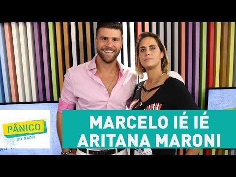 Marcelo Ié Ié e Aritana Maroni - Pânico - 21/11/17