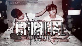 Criminal;; Vkook [FMV]