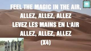 Magic System - Magic In The Air Feat. Chawki MUSIC LYRICS