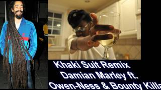 Damian marley - Khaki Suit Remix feat. Owen-Ness & Bounty killa