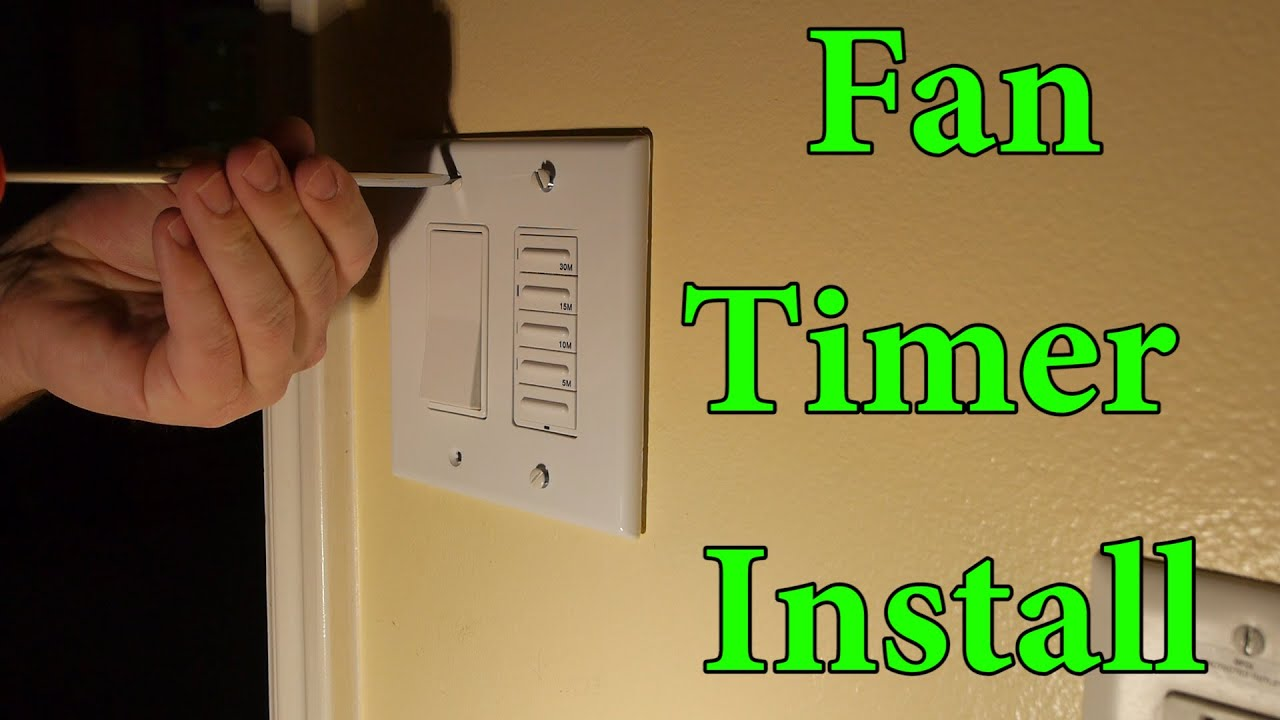 How To Install A Bathroom Fan Timer Switch