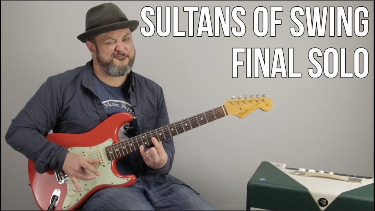 Sultans Of Swing Last Guitar Solo Lesson Dire Straits Mark Knopfler