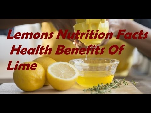 Lemons Nutrition Facts  Health Benefits Of Lime
