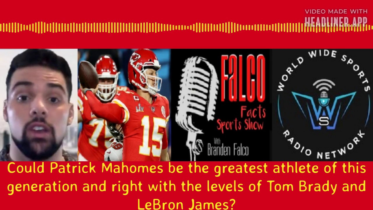 Patrick Mahomes right with LeBron James as the greatest pure athlete?