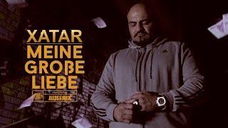 XATAR - Meine große Liebe ► Beat by REAF & CHOUKRI