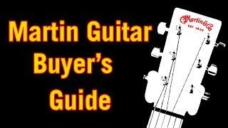 Martin Guitar Buyer's Guide