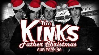 The Kinks- Father Christmas- (Subtitulado en Español/Inglés)
