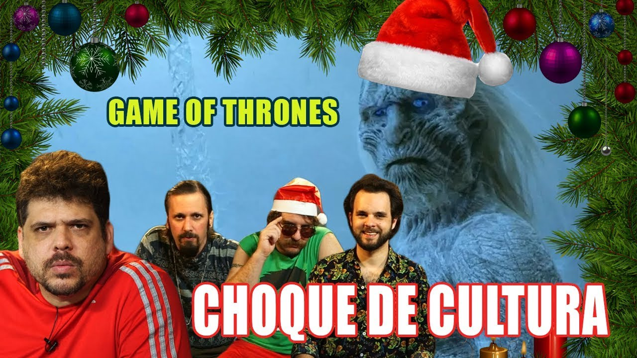Choque de Cultura #33 - Game of Thrones Natal