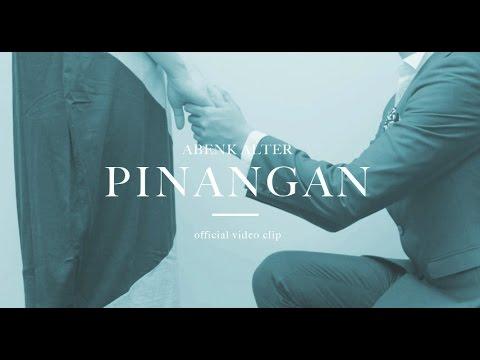 Abenk Alter - Pinangan ( Clip) HD