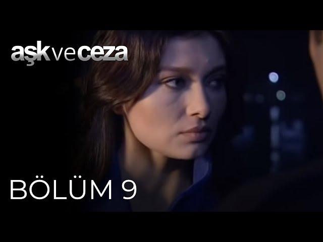 Aşk ve Ceza > Episode 9