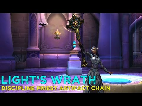Light's Wrath - Discipline Artifact Questline & Order Hall