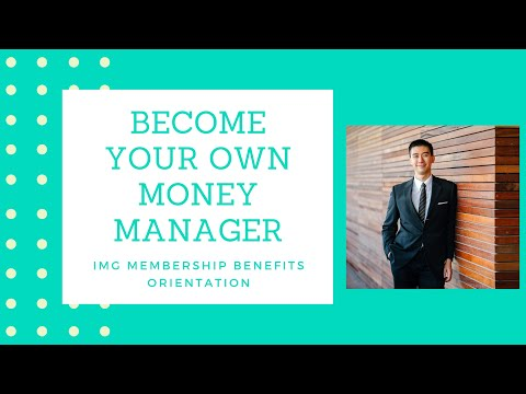 How to Become Your Own Money Manager IMG Membership Benefits Orientation