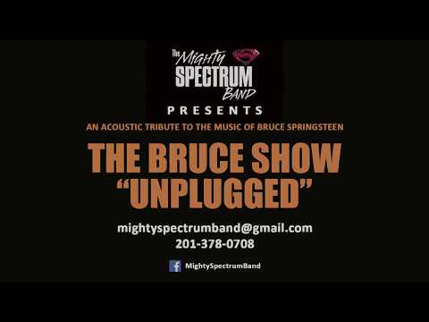 """The BRUCE Show """"UNPLUGGED"""" - acoustic Springsteen Tribute"""