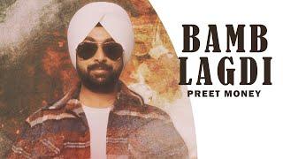 Bamb Lagdi   (Official Video)   Preet Money   Happy Randhawa   Latest Punjabi Songs 2020