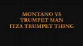 MONTANO VS TRUMPET MAN