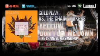 Coldplay vs The Chainsmokers - Yellow vs Don