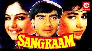 Sangram || Ajay Devgan, Ayesha Jhulka & Karishma Kapoor || Bollywood Blockbuster Full Movie