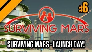 Surviving Mars - Launch Day!(2) - P6