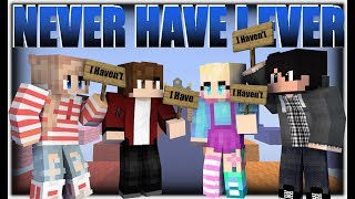 Minecraft | NEVER HAVE I EVER | Ft. TheFamousFilms , 3AmGaming , HunnyBunnyYT