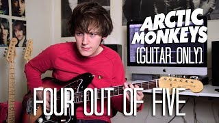 (Guitar Only) Four Out Of Five - Arctic Monkeys Cover (Tranquility Base Hotel + Casino Album Cover)