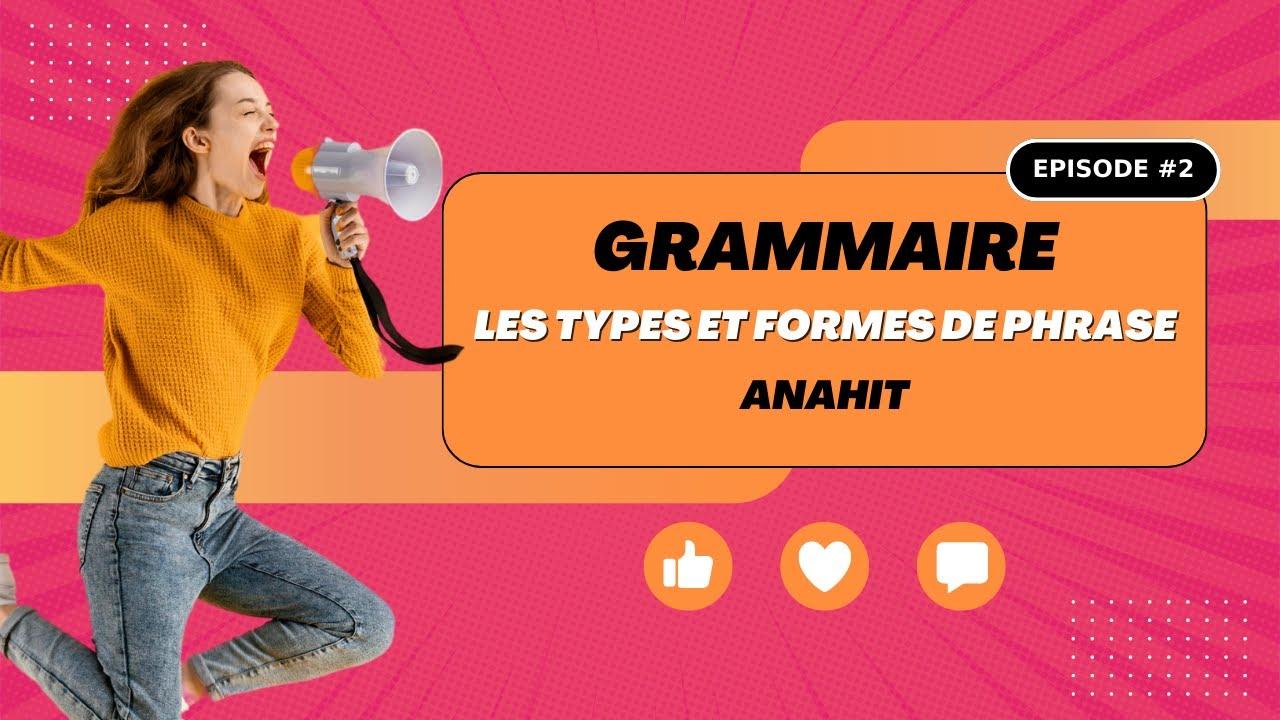 Les types et formes de phrase