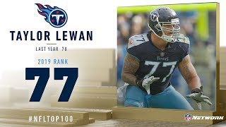 #77: Taylor Lewan (OT, Titans) | Top 100 Players of 2019 | NFL